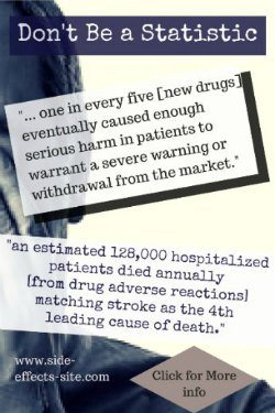 Don't Be a Statistic of Side Effects