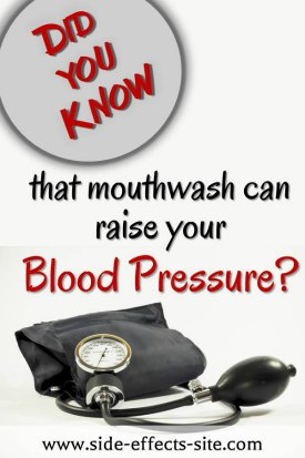 Chlorhexidine mouthwash can raise your blood pressure